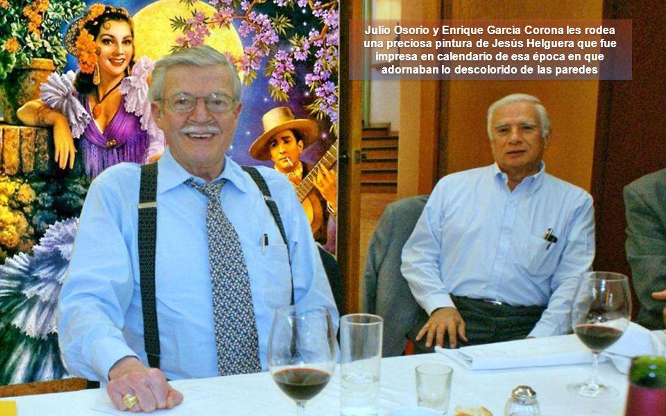 Julio Osorio y Enrique García Corona les rodea una preciosa pintura de Jesús Helguera que fue impresa en calendario de esa época en que adornaban lo descolorido de las paredes