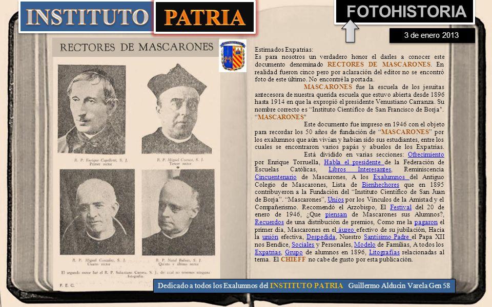 Estimados Expatrias: Es para nosotros un verdadero honor el darles a conocer este documento denominado RECTORES DE MASCARONES.