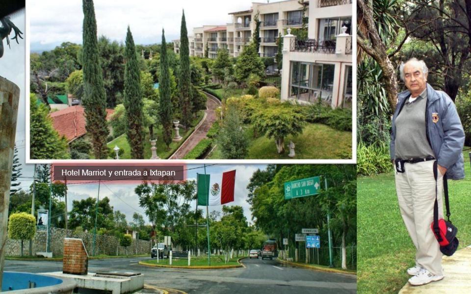 Hotel Marriot y entrada a Ixtapan