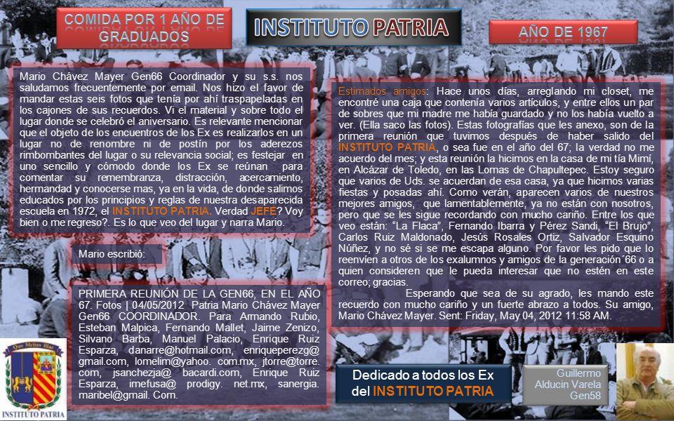 Mario Chávez Mayer Gen66 Coordinador y su s.s.nos saludamos frecuentemente por email.