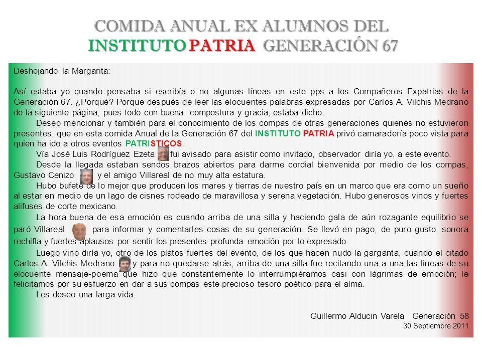 Comida Anual Ex Alumnos del INSTITUTO PATRIA Generación 1967 - 30 Septiembre 2011 - Chapultepec Lago Menor
