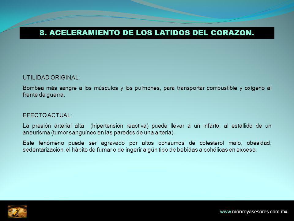 8.ACELERAMIENTO DE LOS LATIDOS DEL CORAZON.