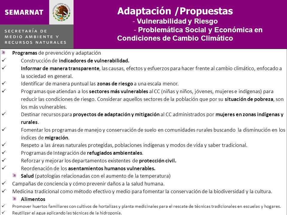 Adaptación /Propuestas - Vulnerabilidad y Riesgo - Problemática Social y Económica en Condiciones de Cambio Climático Programas de prevención y adapta
