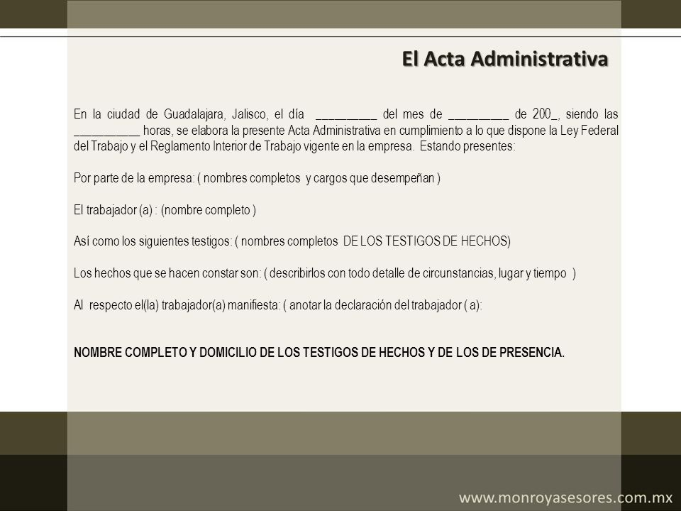 El Acta Administrativa En la ciudad de Guadalajara, Jalisco, el día __________ del mes de __________ de 200_, siendo las ___________ horas, se elabora