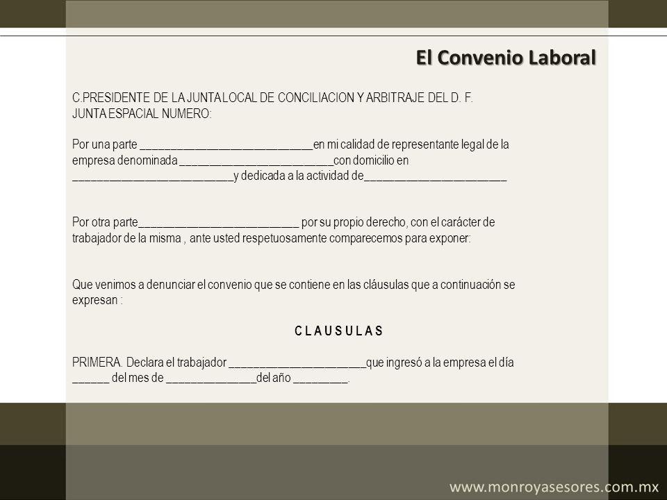 C.PRESIDENTE DE LA JUNTA LOCAL DE CONCILIACION Y ARBITRAJE DEL D. F. JUNTA ESPACIAL NUMERO: Por una parte _____________________________en mi calidad d