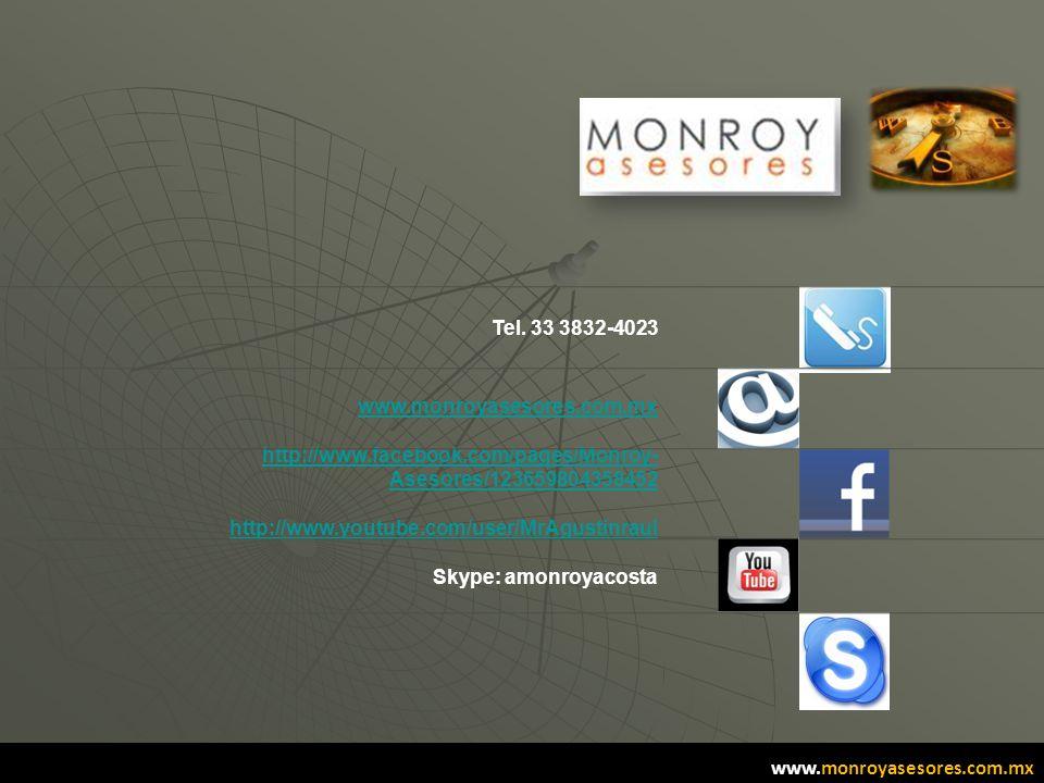 49 www.monroyasesores.com.mx http://www.facebook.com/pages/Monroy- Asesores/123659804358452 http://www.youtube.com/user/MrAgustinraul Skype: amonroyac