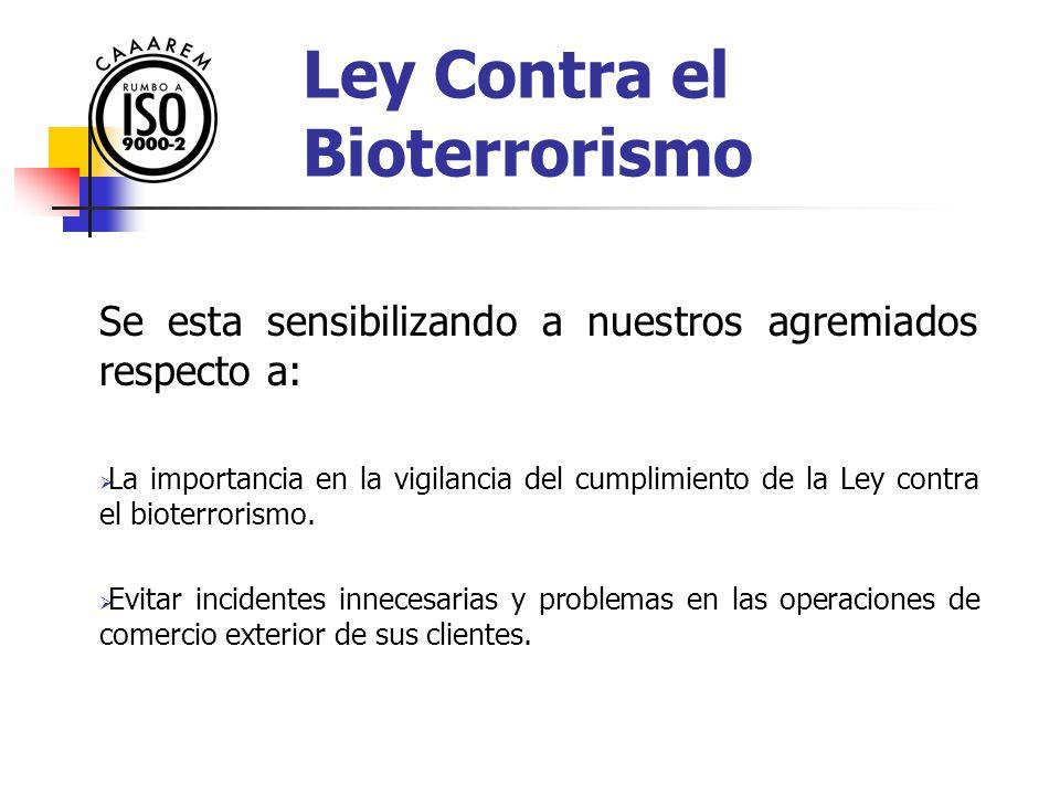Circular No.: T-406/2004 Fecha: 3 de Junio de 2004 Asunto: Se adelanta la entrada en vigor de la tercera etapa de implementación de la Ley contra el Bioterrorismo, para el día 04 de Junio del presente.