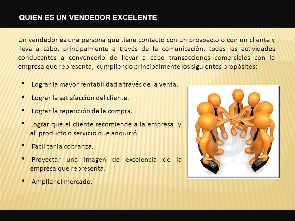 Un vendedor es una persona que tiene contacto con un prospecto o con un cliente y lleva a cabo, principalmente a través de la comunicación, todas las