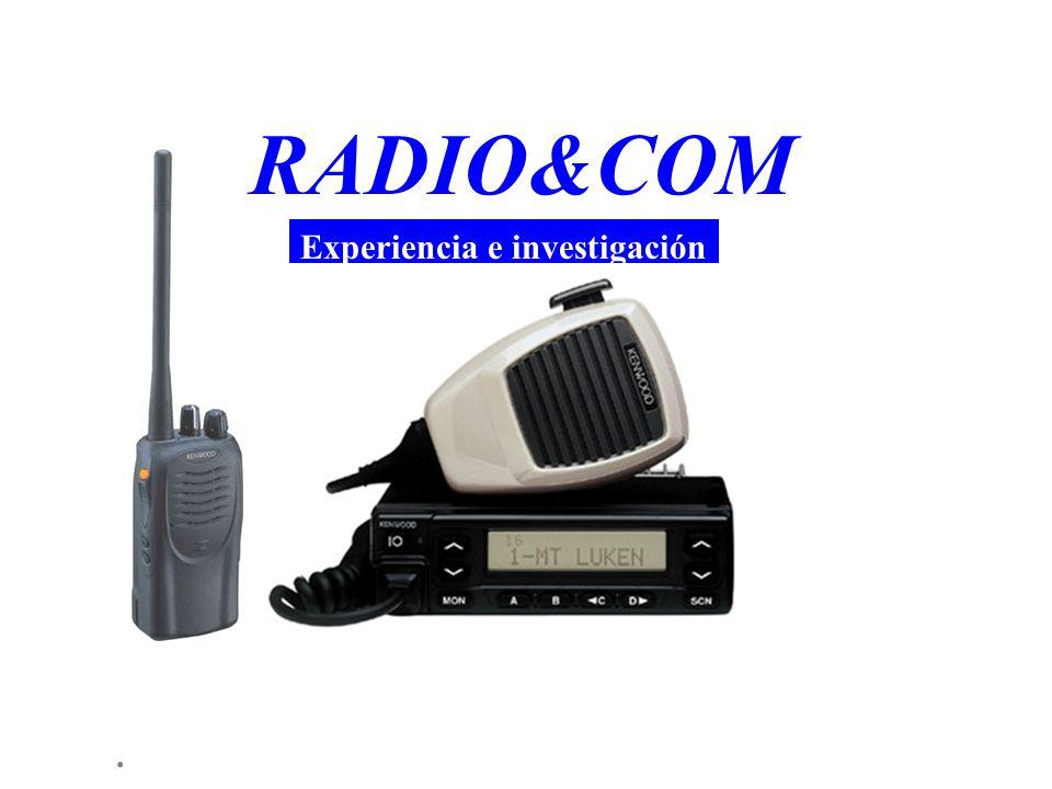 . RADIO&COM Experiencia e investigación