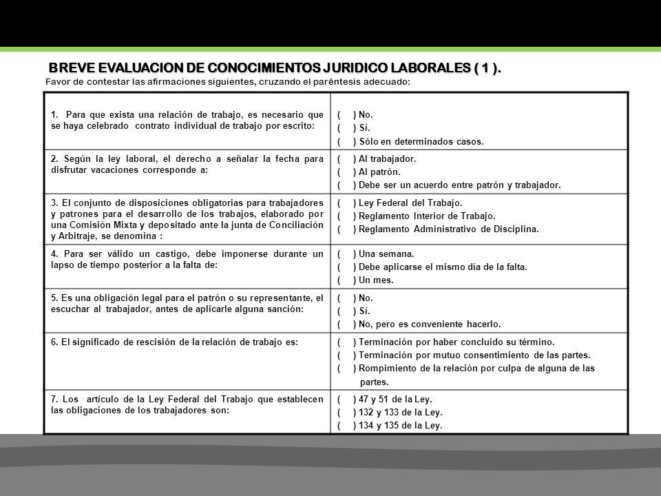 BREVE EVALUACION DE CONOCIMIENTOS JURIDICO LABORALES ( 1 ).