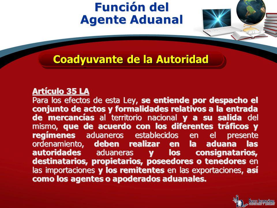 Artículo 35 LA Para los efectos de esta Ley, se entiende por despacho el conjunto de actos y formalidades relativos a la entrada de mercancías al terr