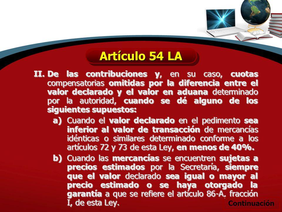 II.De las contribuciones y, en su caso, cuotas compensatorias omitidas por la diferencia entre el valor declarado y el valor en aduana determinado por