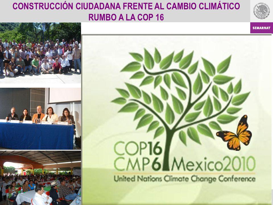 23 CONSTRUCCIÓN CIUDADANA FRENTE AL CAMBIO CLIMÁTICO RUMBO A LA COP 16