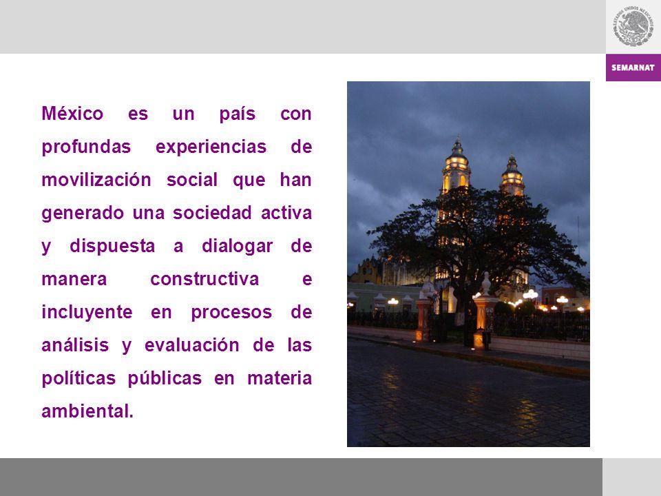 México es un país con profundas experiencias de movilización social que han generado una sociedad activa y dispuesta a dialogar de manera constructiva