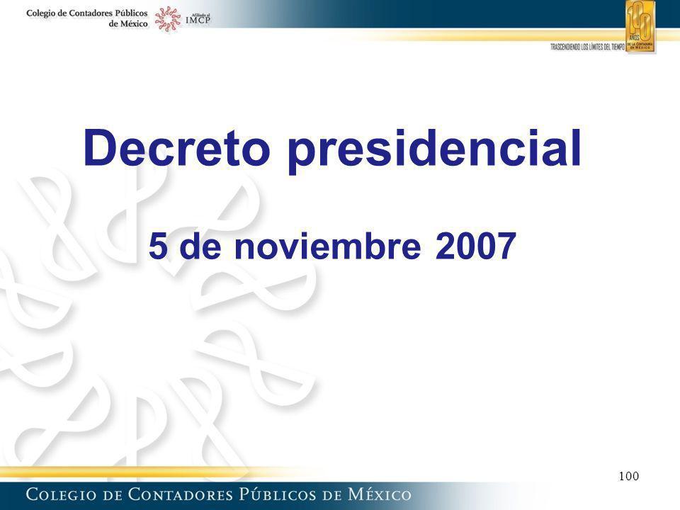 Decreto presidencial 5 de noviembre 2007 100