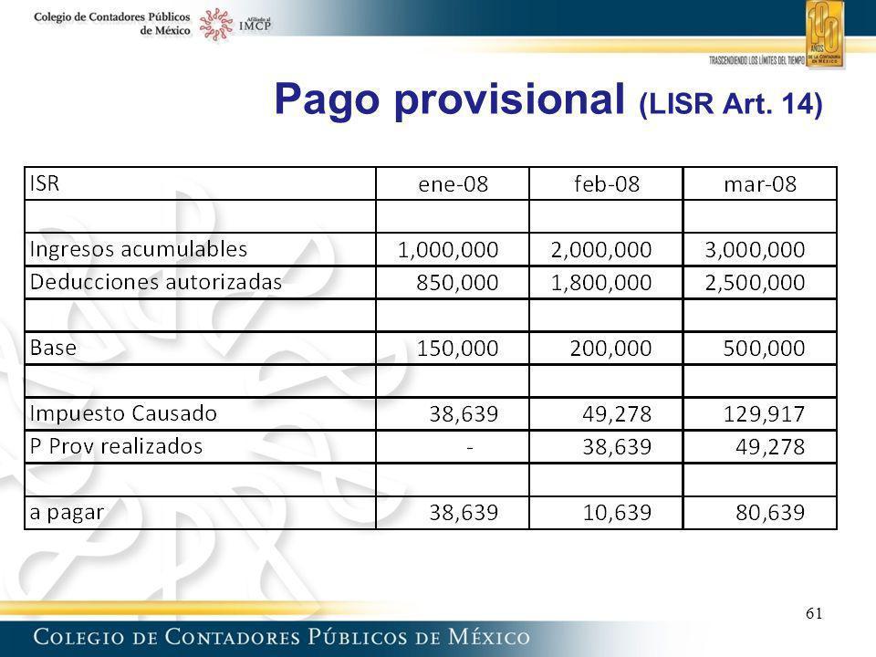Pago provisional (LISR Art. 14) 61
