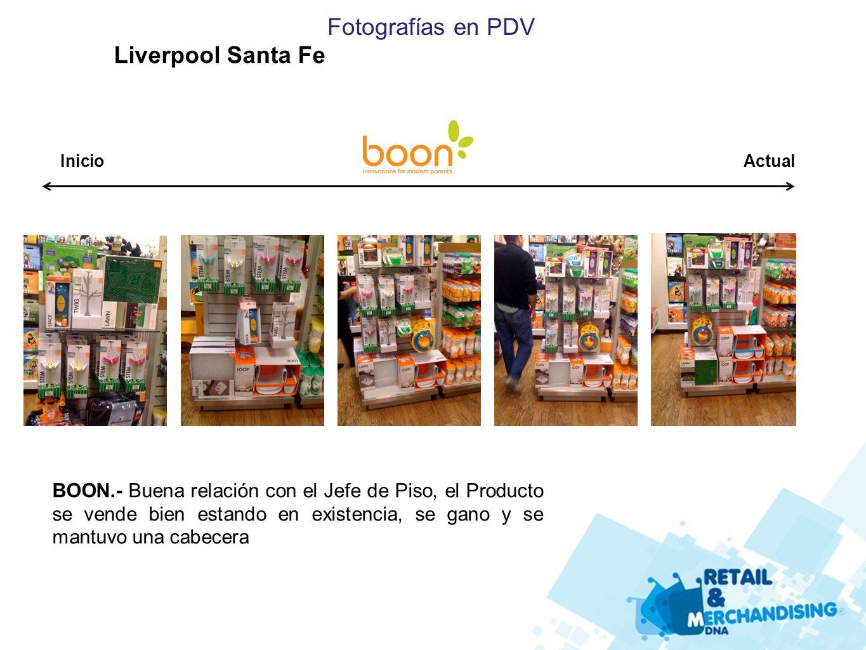 Fotografías en PDV Liverpool Santa Fe BOON.- Buena relación con el Jefe de Piso, el Producto se vende bien estando en existencia, se gano y se mantuvo