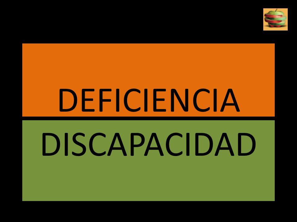 DEFICIENCIA DISCAPACIDAD