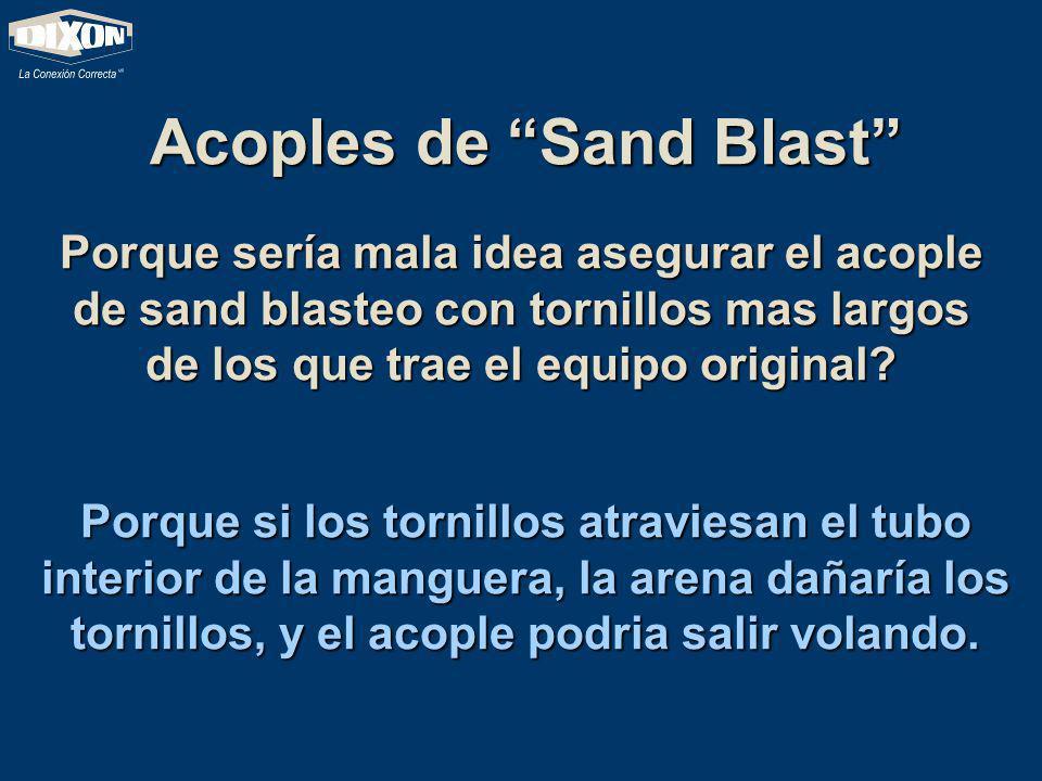 Acoples de Sand Blast Porque sería mala idea asegurar el acople de sand blasteo con tornillos mas largos de los que trae el equipo original? Porque si