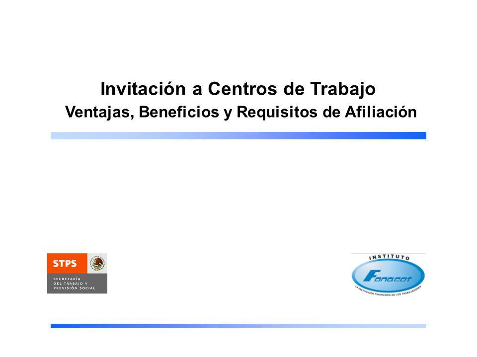 Invitación a Centros de Trabajo 2 VENTAJAS PARA EL CENTRO DE TRABAJO El crédito FONACOT es una prestación para los trabajadores que no causa ningún costo al Centro de Trabajo.
