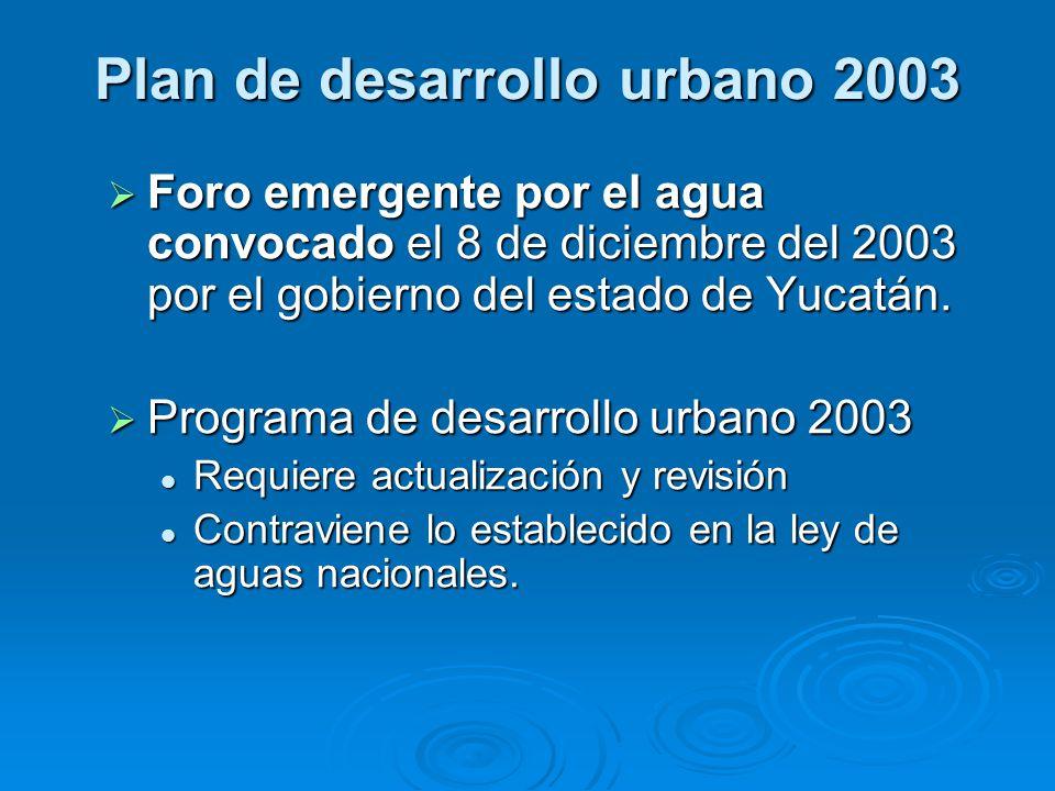 Foro emergente por el agua convocado el 8 de diciembre del 2003 por el gobierno del estado de Yucatán. Foro emergente por el agua convocado el 8 de di
