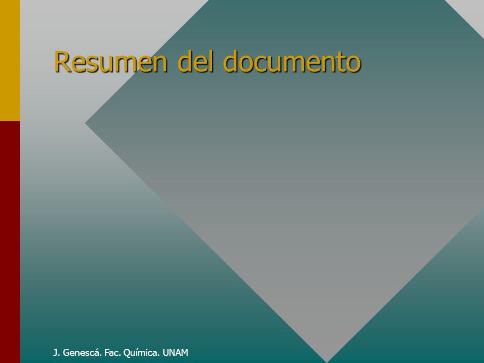 J. Genescá. Fac. Química. UNAM Resumen del documento