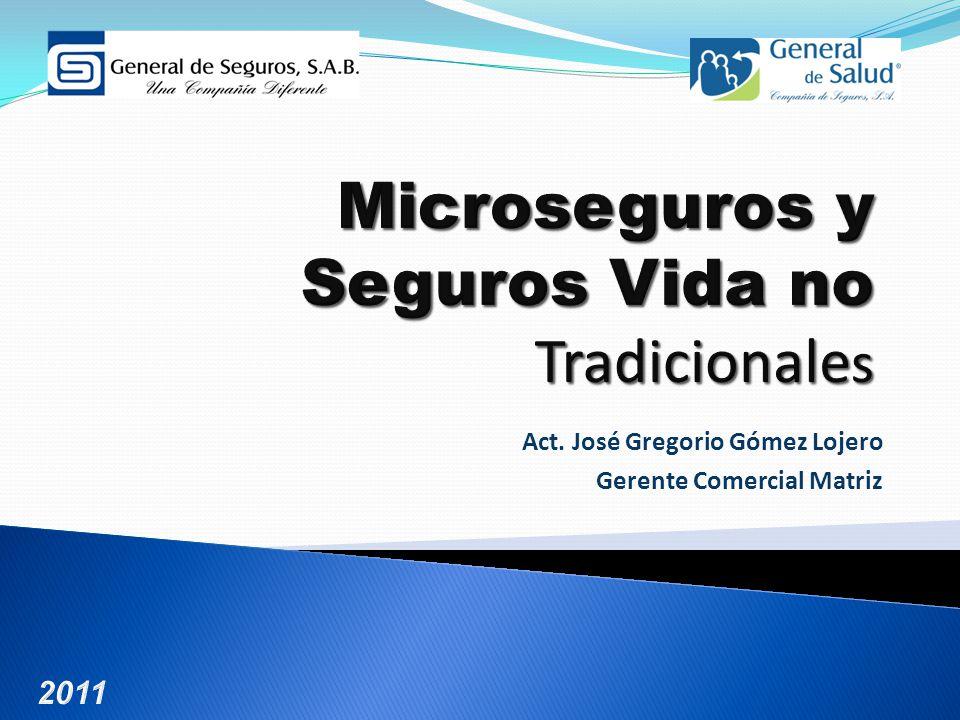 Act. José Gregorio Gómez Lojero Gerente Comercial Matriz