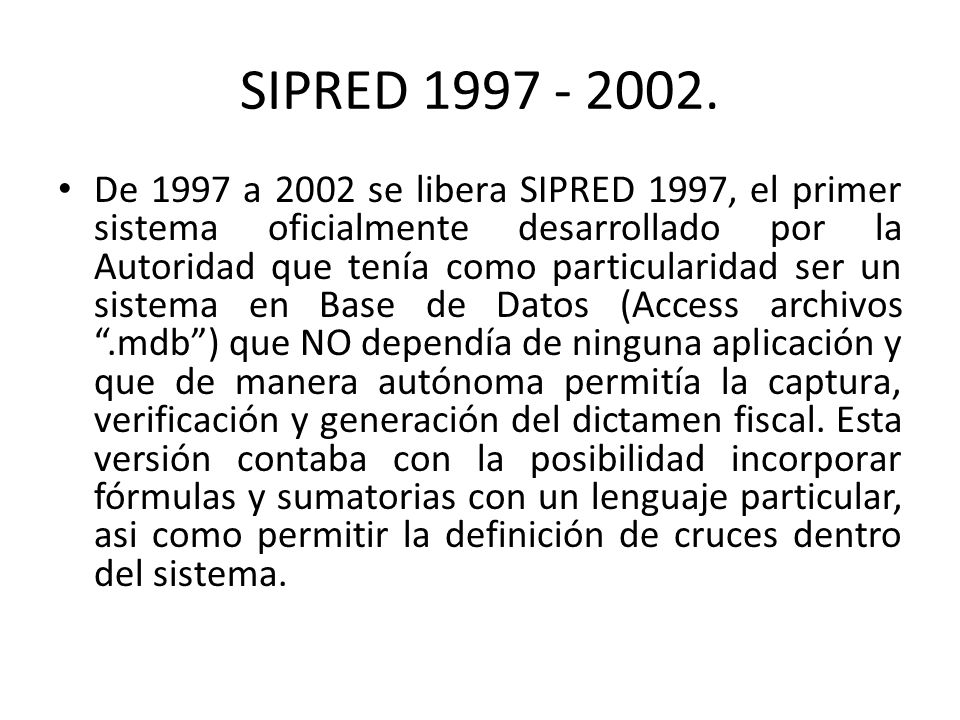 SIPRED 1997 - 2002.