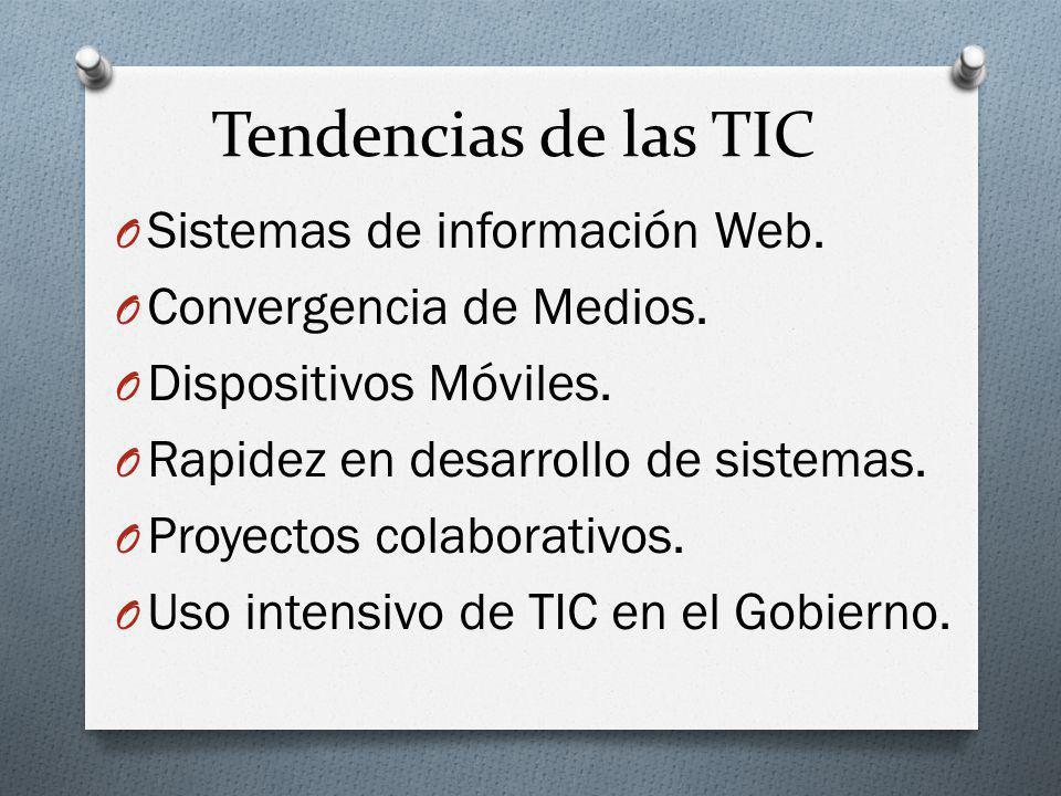 Tendencias de las TIC O Sistemas de información Web.