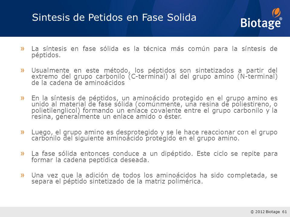 © 2012 Biotage 61 Sintesis de Petidos en Fase Solida » La síntesis en fase sólida es la técnica más común para la síntesis de péptidos. » Usualmente e