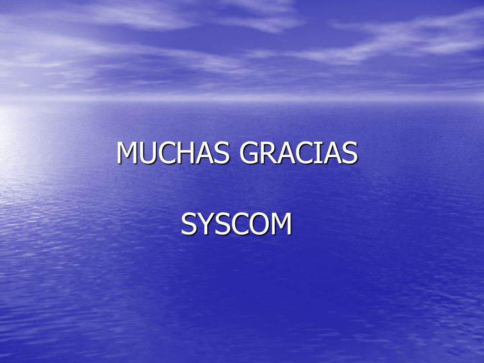 MUCHAS GRACIAS SYSCOM