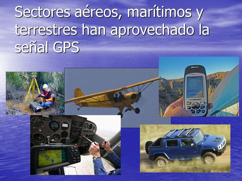 Sectores aéreos, marítimos y terrestres han aprovechado la señal GPS