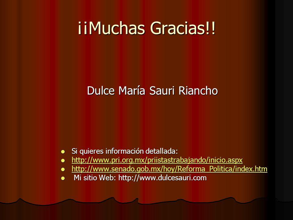¡¡Muchas Gracias!! Si quieres información detallada: Si quieres información detallada: http://www.pri.org.mx/priistastrabajando/inicio.aspx http://www