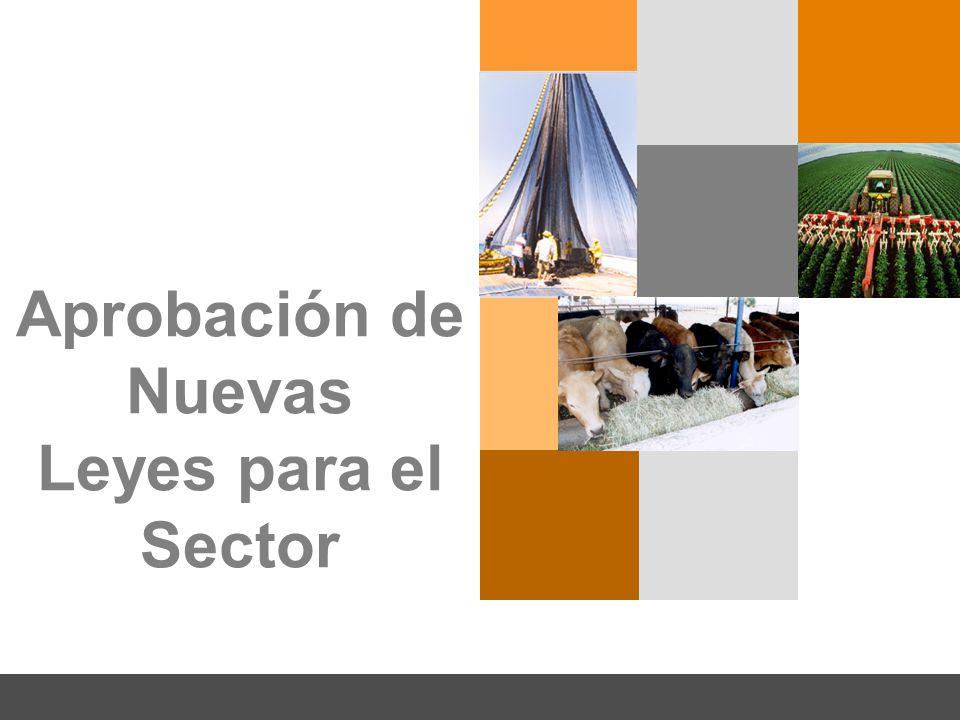 Aprobación de Nuevas Leyes para el Sector