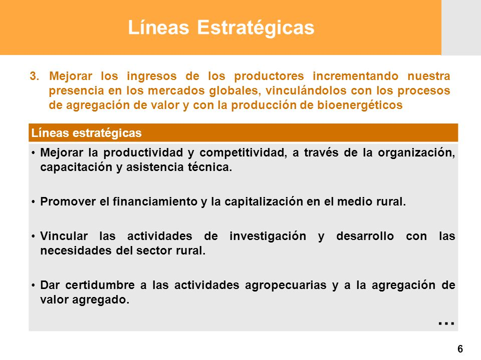 Proyección 2007 Producción Agropecuaria y Pesquera Proyección 2007 Producción Agropecuaria y Pesquera 3. Mejorar los ingresos de los productores incre