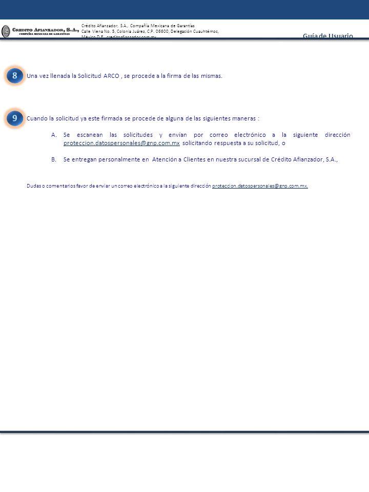 Crédito Afianzador, S.A., Compañía Mexicana de Garantías Calle Viena No. 5, Colonia Juárez, C.P. 06600, Delegación Cuauhtémoc, México D.F., creditoafi
