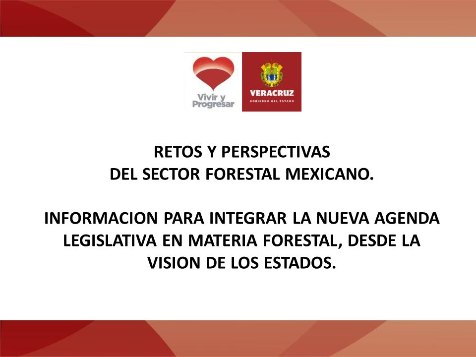 RETOS Y PERSPECTIVAS DEL SECTOR FORESTAL MEXICANO.