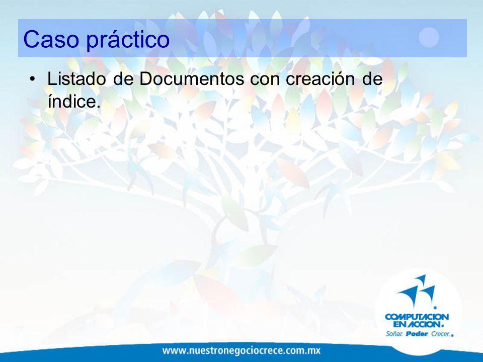 Caso práctico Listado de Documentos con creación de índice.