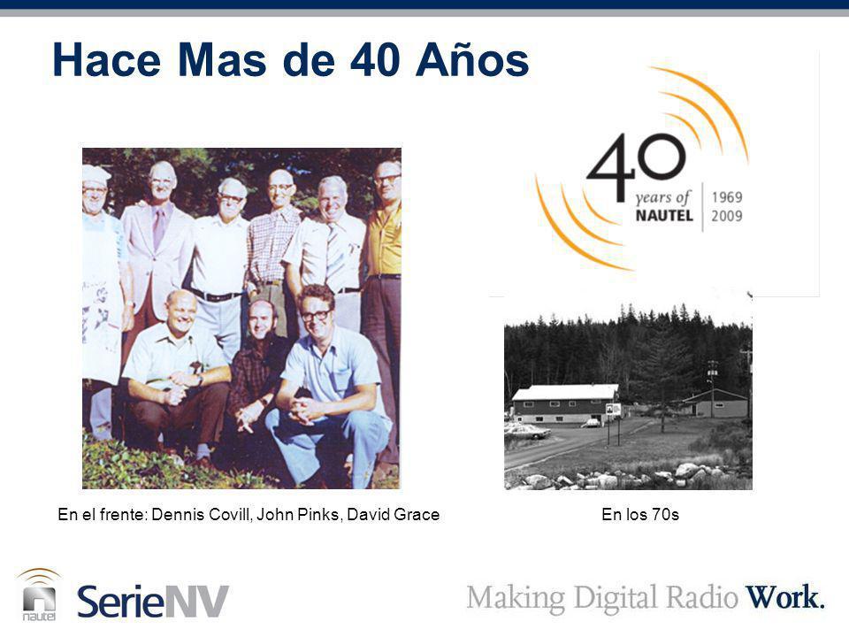 Hace Mas de 40 Años En el frente: Dennis Covill, John Pinks, David GraceEn los 70s