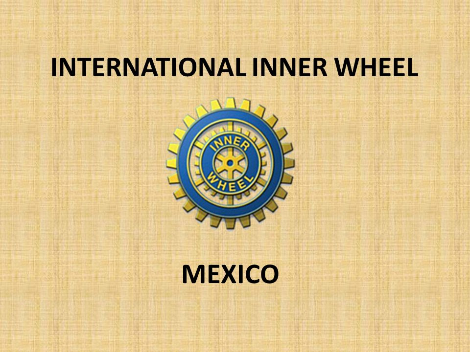 INTERNATIONAL INNER WHEEL MEXICO
