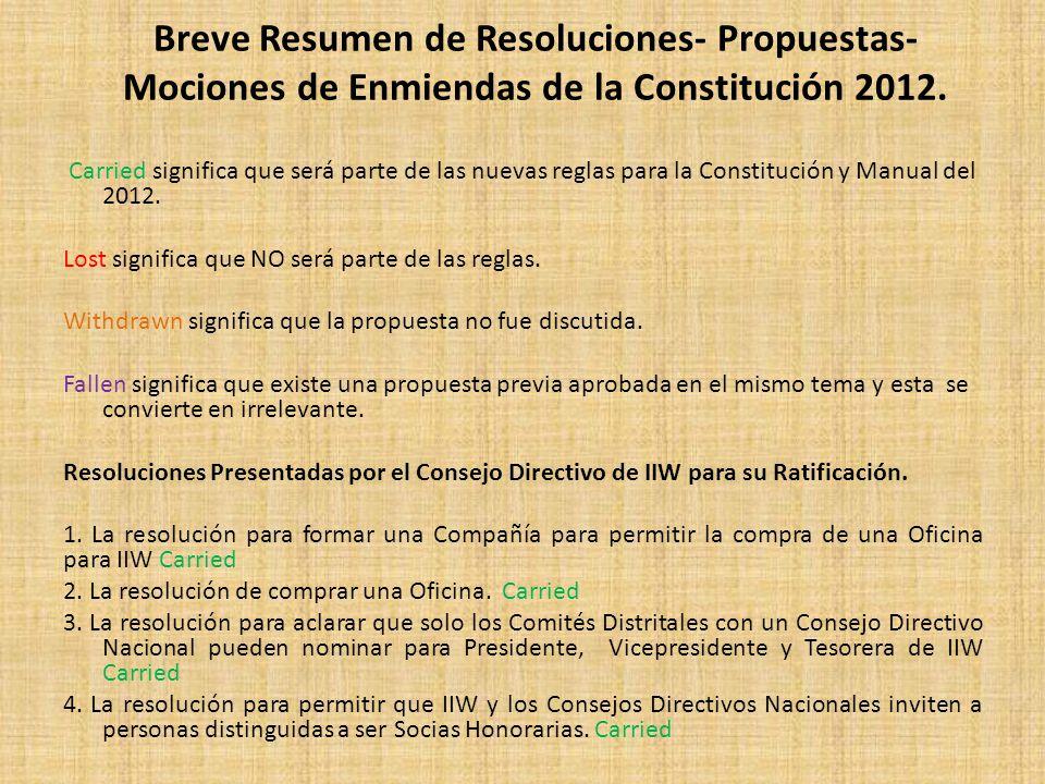 Breve Resumen de Resoluciones- Propuestas- Mociones de Enmiendas de la Constitución 2012.