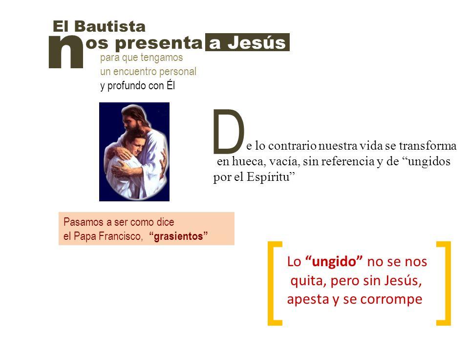 En este domingo, San Juan Bautista propone la realidad no solamente a los sacerdotes sino a toda persona que quiera ser discípulo de Jesús Todos hemos sido bautizados y ungidos para ser parte de su misma misiónmisión