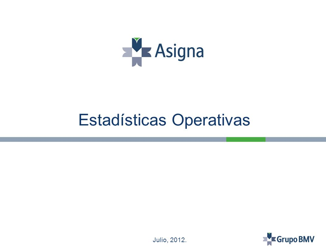 Estadísticas Operativas Julio, 2012.