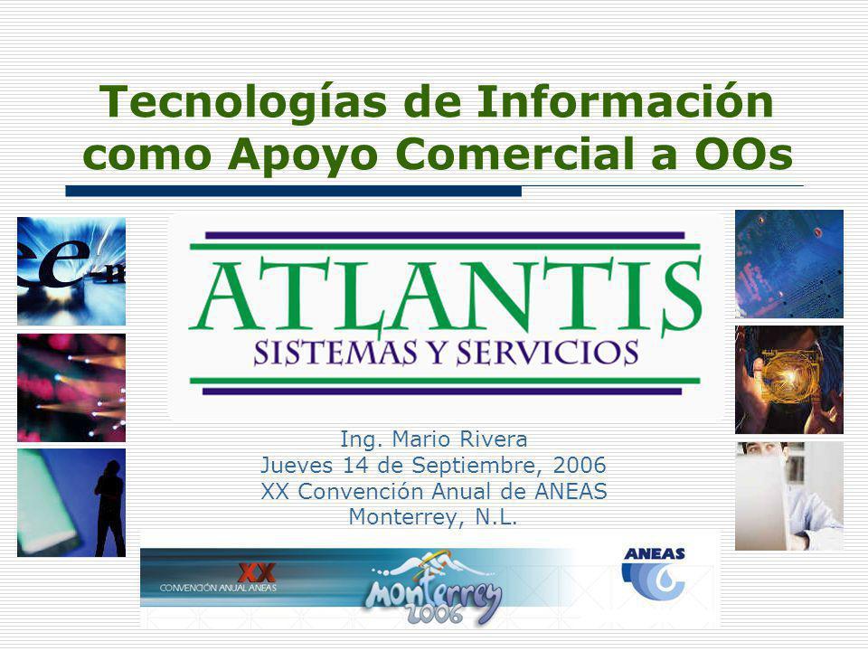 Tecnologías de Información como Apoyo Comercial a OOs Ing.