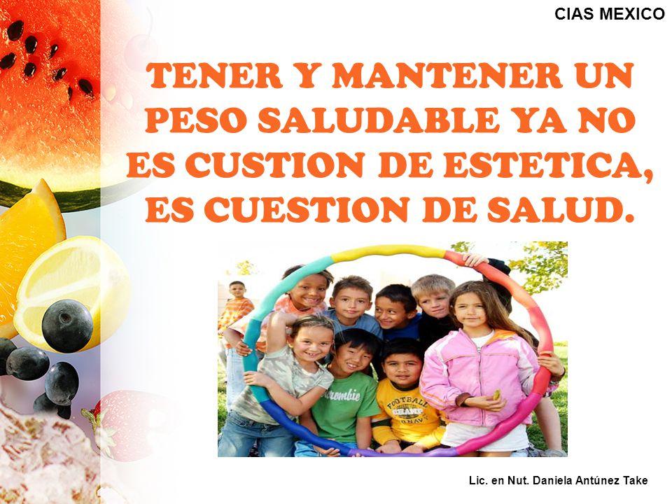 TENER Y MANTENER UN PESO SALUDABLE YA NO ES CUSTION DE ESTETICA, ES CUESTION DE SALUD.