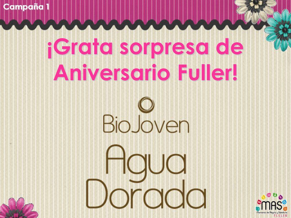 ¡Grata sorpresa de Aniversario Fuller! Campaña 1