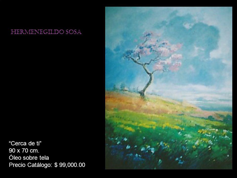 Hermenegildo sosa Cerca de ti 90 x 70 cm. Óleo sobre tela Precio Catálogo: $ 99,000.00