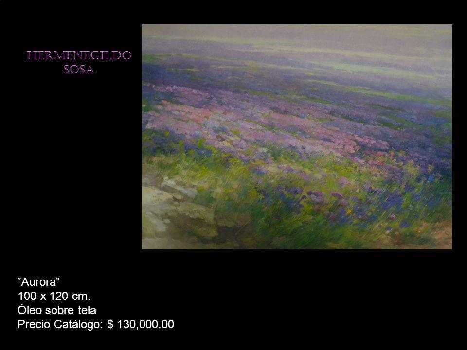 Hermenegildo sosa Aurora 100 x 120 cm. Óleo sobre tela Precio Catálogo: $ 130,000.00