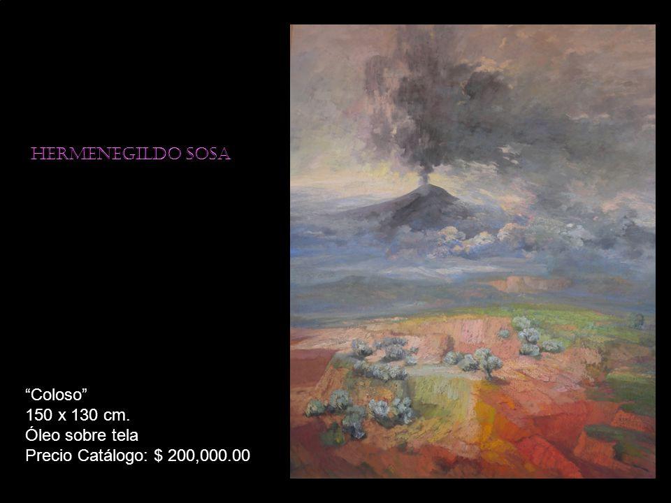 Hermenegildo sosa Coloso 150 x 130 cm. Óleo sobre tela Precio Catálogo: $ 200,000.00
