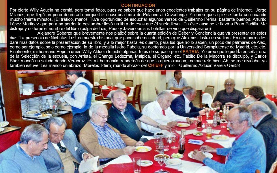 Desayuno GEN54 18 de agosto 2012 Mis queridos compas: No tuve el gusto de asistir a la comida mas que por un ratito pero amablemente Morelos me indica que puedo usar su relato para comentar lo relacionado a la comida del 18 de agoso de 2012.